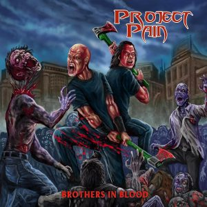 "Project Pain : "" Brothers In Blood"" CD & Digital 20th January 2018 FA records."