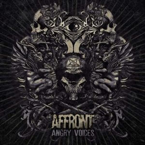 "Affront : ""Angry Voices"" CD January 2018 Polymorphe Records."