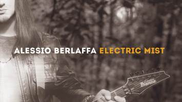 "Alessio Berlaffa : ""Electric Mist"" CD 11th January 2018 Lion Music."