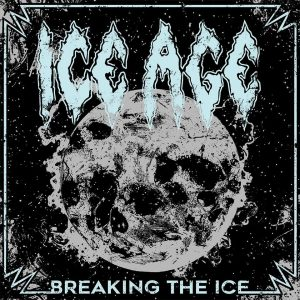"Ice Age: ""Breaking the Ice"" CD& LP October 2017 GMR Music Group."