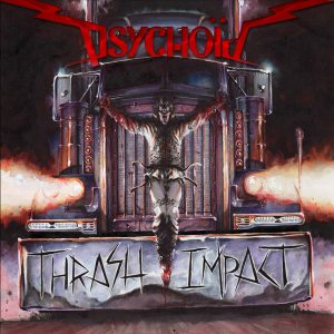 "Psychoid : ""Thrash Impact"" CD & Digital 13th April 2018 Music Records."