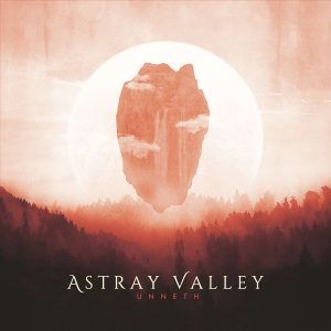 "Astray Valley : ""Unneth"" CD & Digital 15th June 2018 Wormholedeath."