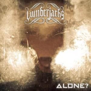 """Lumberjacks : """"Alone ?"""" CD & Digital 5th May 2018 Self Release."""