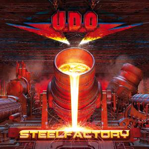 "U.D.O. : ""Steel Factory"" CD & Digital 31st August 2018 AFM Records."