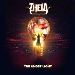 """Theia : """"The Ghost Light"""" CD & Digital 13th July 2018 WDFD Records."""