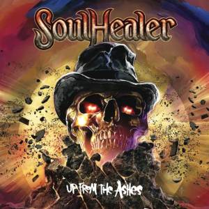 "Soulhealer : ""Up From The Ashes"" CD 14th July 2018 Rockshots Records ."