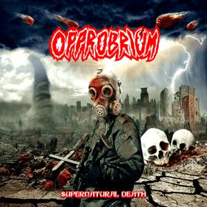 "Opprobrium : ""Supernatural Death"" CD 23rd August 2018 Brutal Records."