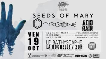 Concert de Carbone, Seeds Of Mary, Acid Rain le 19 Octobre 2018 au Le Bathyscaphe à La Rochelle