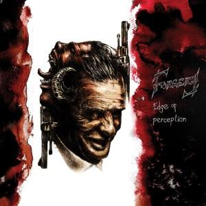 "Forgery : ""Edge of Perception"" CD & Digital 2nd November 2018 Battlegod Productions."