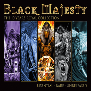 """Black Majesty : """"The 10 Years Royal Collection"""" Dbl CD 14th September 2018 Limb Music."""