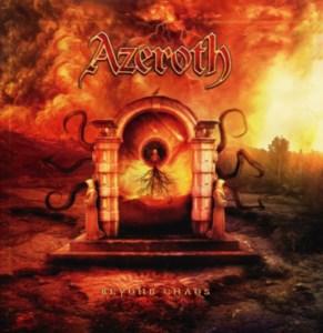 "Azeroth : ""Beyind Chaos"" Digipack CD & Digital 18th May 2018 Self Released."