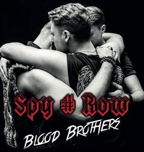 "Spy#Row : ""Blood Brothers"" CD 26th April 2019 FastBall Music."