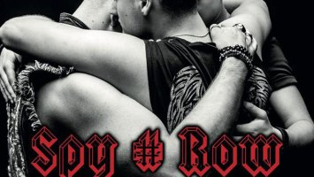 """Spy#Row : """"Blood Brothers"""" CD 26th April 2019 FastBall Music."""