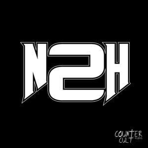 "N2H : ""Self Titled"" Digital 31rd May 2019 CounterCult Records."