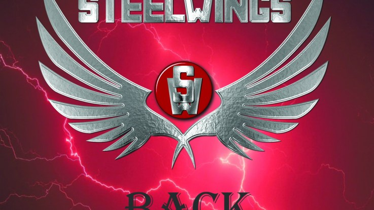 "Steelwings : ""Back"" CD 26th February 2019 Sliptrick Records."