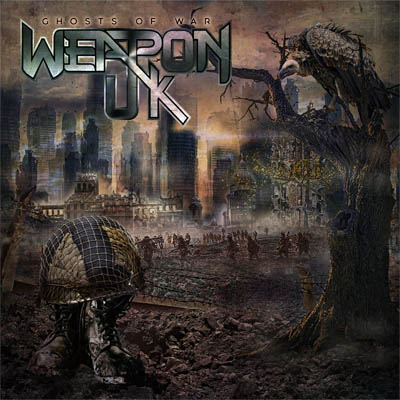 "Weapon UK : ""Ghosts Of War"" CD 27th September 2019 Pure Steel Records."