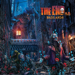 """The End AD : """"Badlands"""" CD 29th November 2019 Fastball Records."""