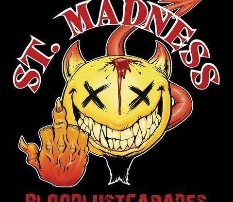 "St.Madness : ""Bloodlustcapades"" CD 19th March 2018 Nasty Prick Records."