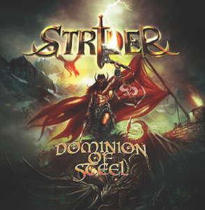 "Strider : ""Dominion Of Steel"" CD 29th November 2019 Lion Music."