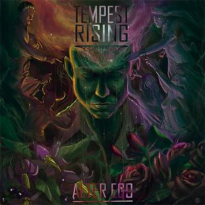 "Tempest Rising : ""Alter Ego"" Digital 16th August 2019 Firestarter Distribution."