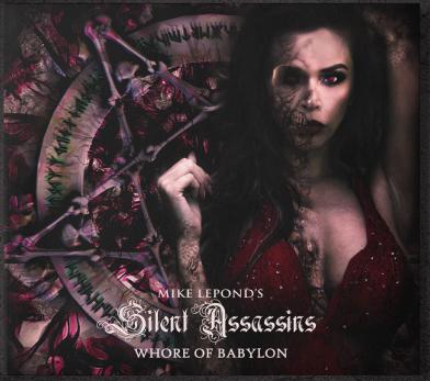"Mike LePond's Silent Assassins : ""Whore of Babylon"" Digipack CD 26 June 2020 Silver Lining Music."