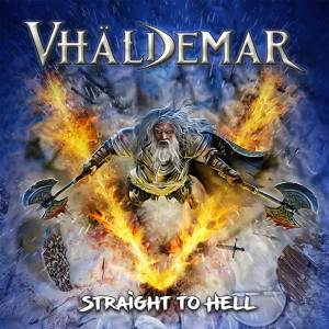 """Vhaldemar : """"Straight To Hell"""" CD & LP & Tape 6th October 2020 Fighter Records."""