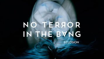 "No Terror In The Bang : ""Eclosion"" CD 5th March 2021 M&O Music."