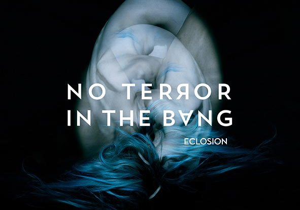 """No Terror In The Bang : """"Eclosion"""" CD 5th March 2021 M&O Music."""