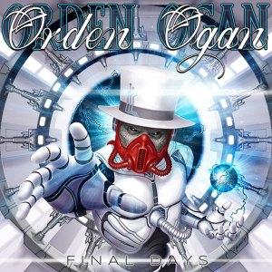 """Orden-Ogan : """"Final Days"""" CD & LP March 12th 2021 AFM Records."""