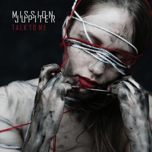 "Mission Jupiter : ""Talk To Me"" LP & CD & Digital 30th April 2021 Audio Anatomy."