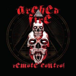 "Archedfire : "" Remote Control"" CD & Digital 30th April 2021 Wormholedeath."
