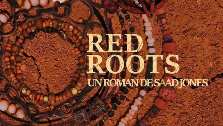 """Saad Jones : """"Red Roots"""" 26 décembre 2019 Auto Edité."""
