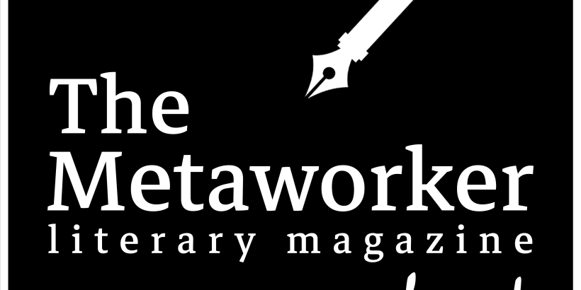 The Metaworker Literary Magazine Podcast logo
