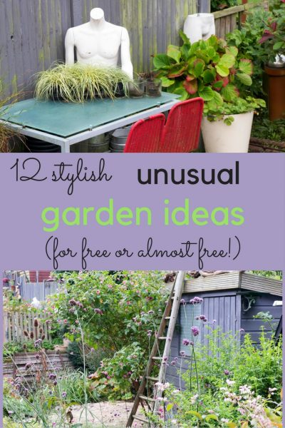 how to have an unusual garden without spending much money