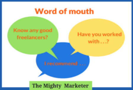 word of mouth is the best way to get freelance work