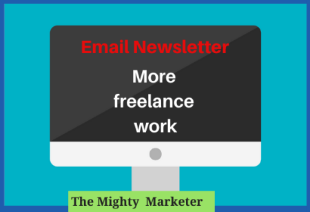 An email newsletter makes clients and colleagues think of you first for freelance work.