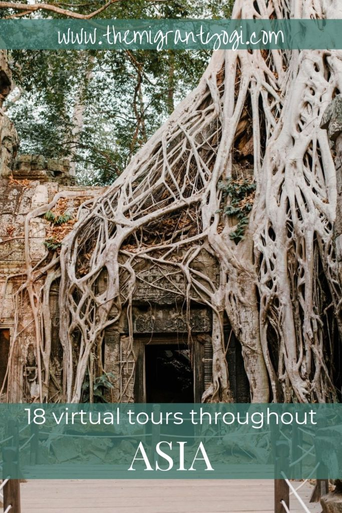 Pinterest graphic: Angkor Wat with text: 18 Virtual Tours throughout ASIA