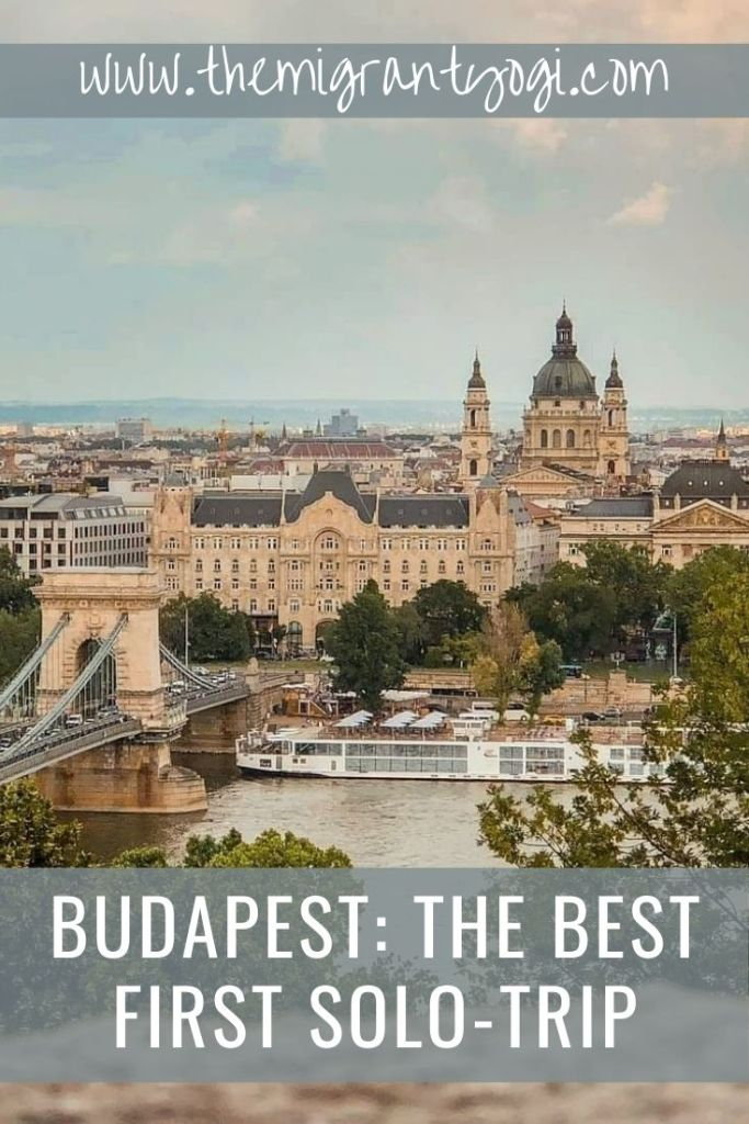 Pinterest graphic - Budapest best first solo trip with Chain bridge in image