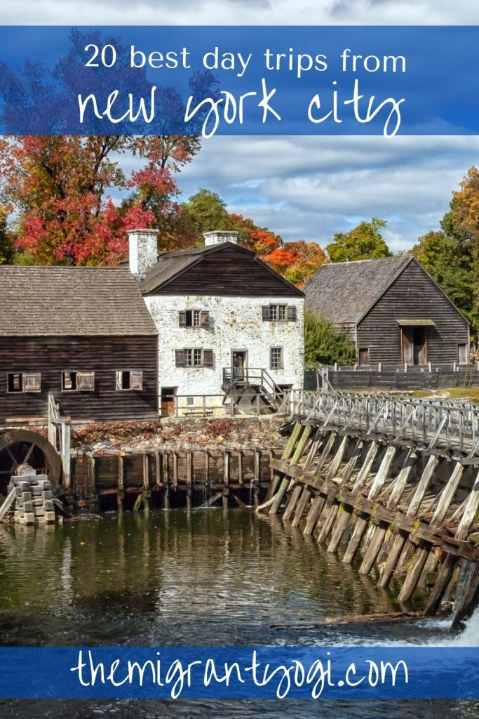 Pinterest graphic with image of Sleepy Hollow, NY and text: 20 best day trips from New York City.
