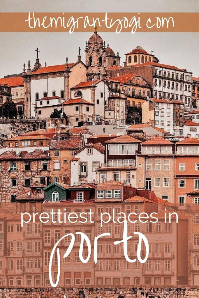 Pinterest graphic - Prettiest Places in Porto with Porto buildings in shades of rose.