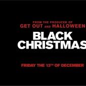 BLACK CHRISTMAS – Movie, Dec 13th…