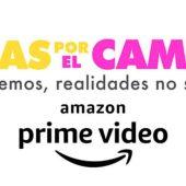 AMAZON PRIME VIDEO ESTRENARÁ SU PRIMERA PELÍCULA ORIGINAL, PARA MÉXICO, LOCAS POR EL CAMBIO…