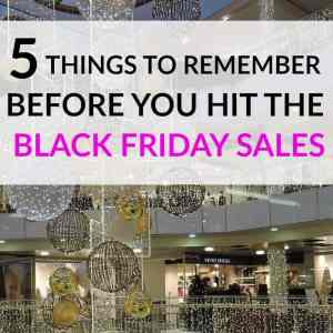 5 Things to Remember Before You Hit the Black Friday Sales