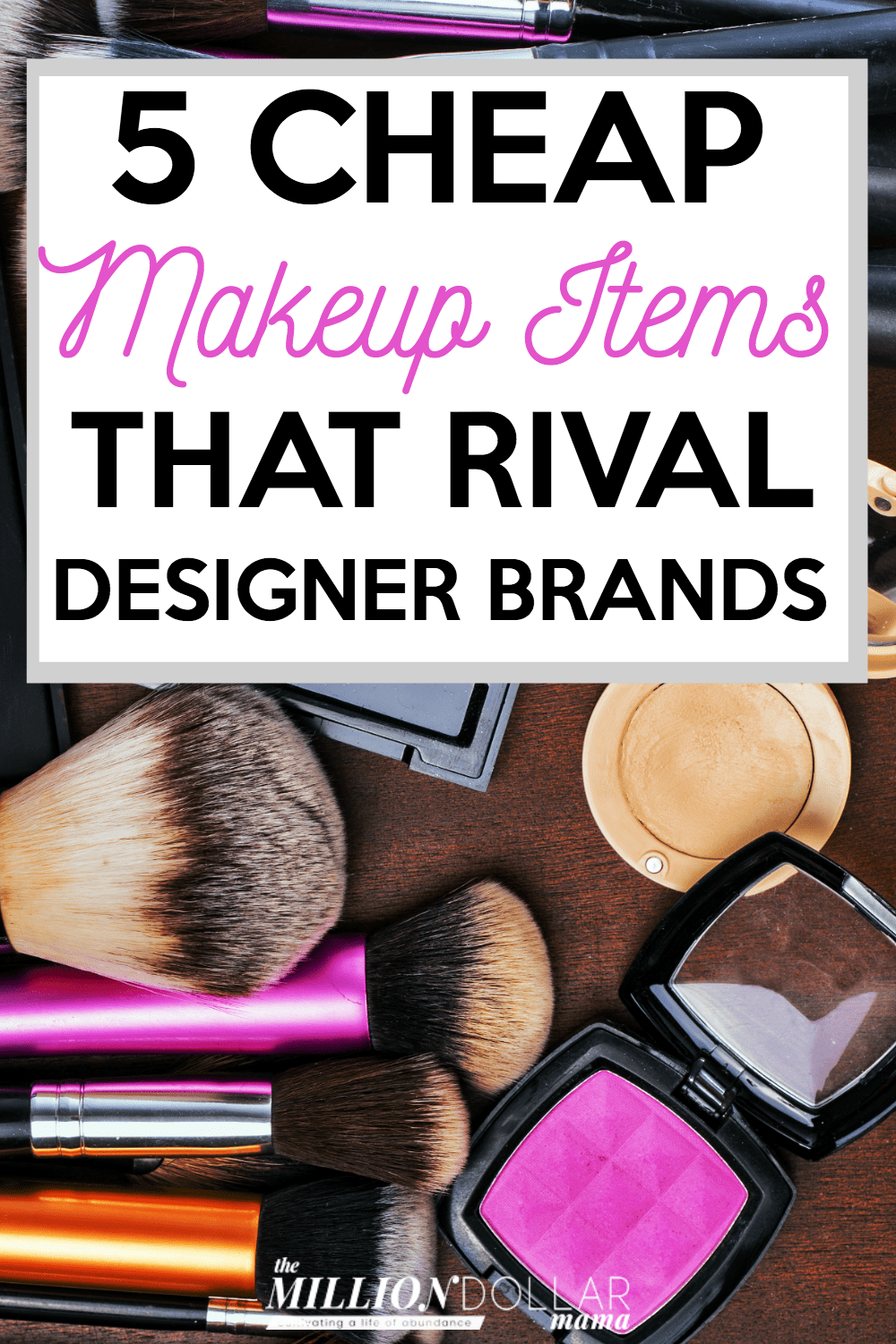 The best drugstore makeup! These 5 cheap makeup items rival designer brands.
