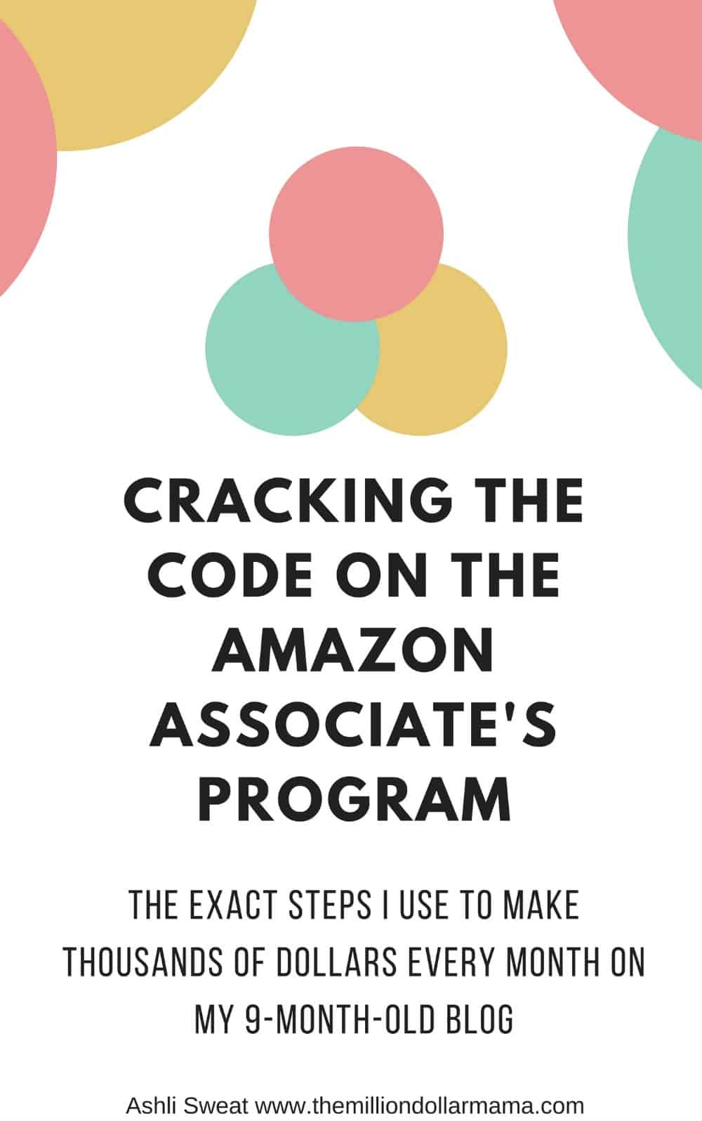 How to make money on Amazon - Cracking the Code on the Amazon Associate's Program