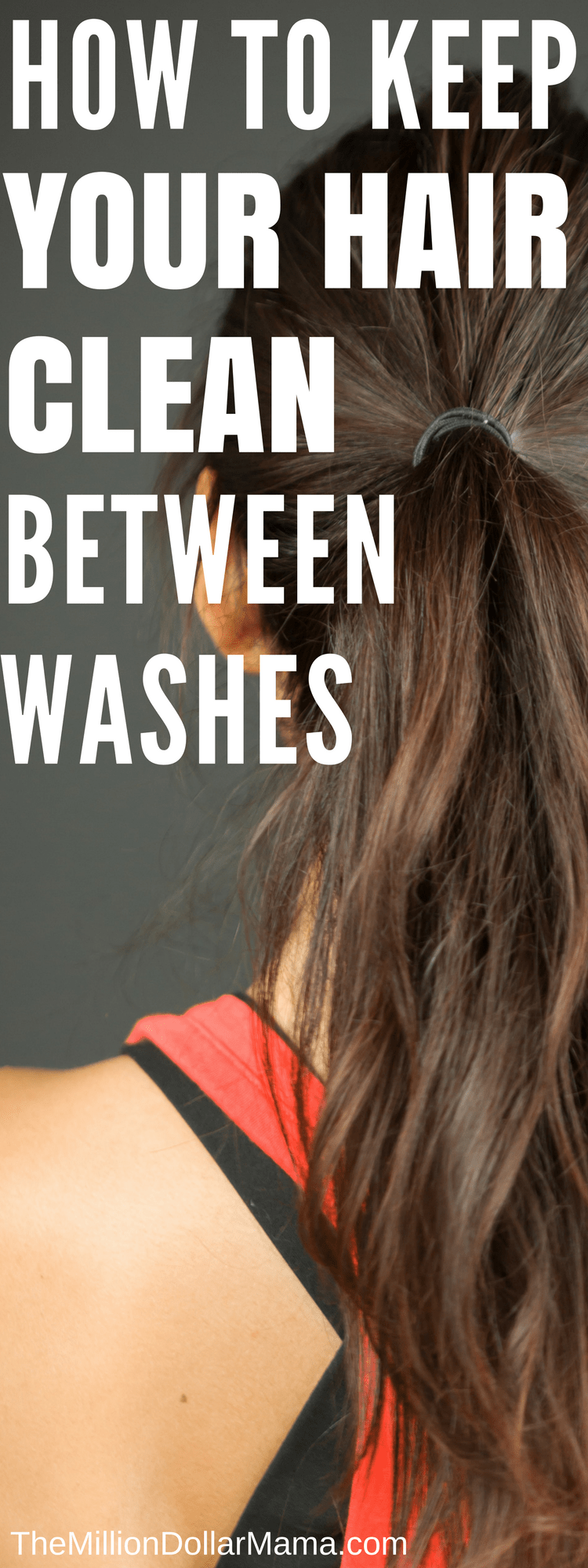 Some great tips on how to keep your hair clean for longer, especially when you workout everyday and don't have time to wash it.