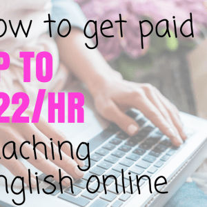 Want To Get Paid To Teach English Online? Here's How!