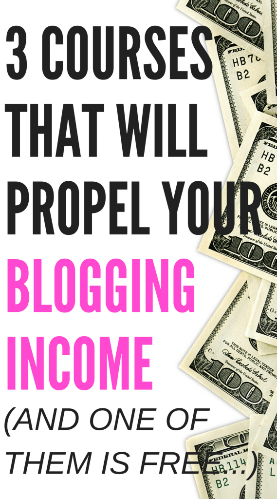 Blogging for money? It can definitely be done and you don't need to spend a fortune on overpriced blogging courses to do it! Here are the 3 courses I recommend to propel your blogging income #bloggingformoney #bloggingcourses #makemoneyblogging