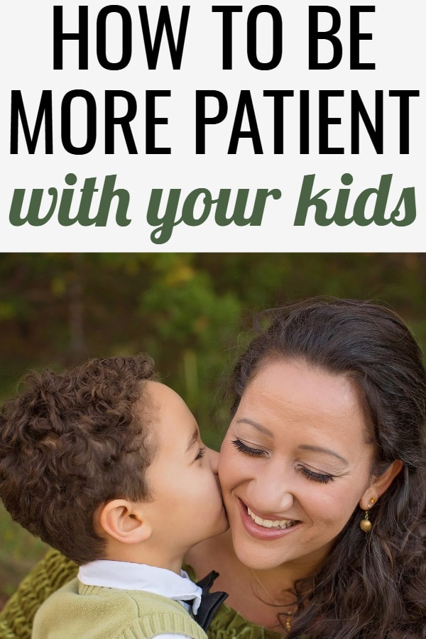 How to be more patient with your kids - these 5 tips will help you be a more patient mom and understand where your kids are coming from.