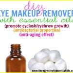 DIY Essential Oil Eye Makeup Remover